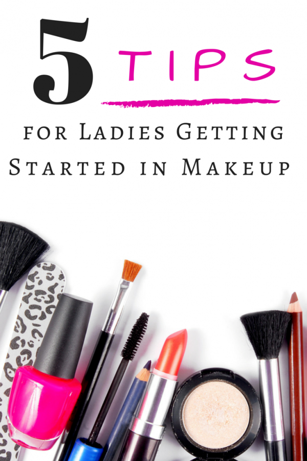5 Tips For Ladies Getting Started In Makeup