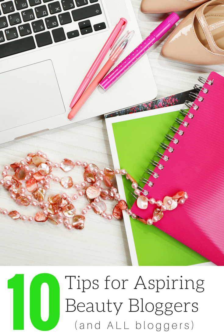 10 Tips for Bloggers