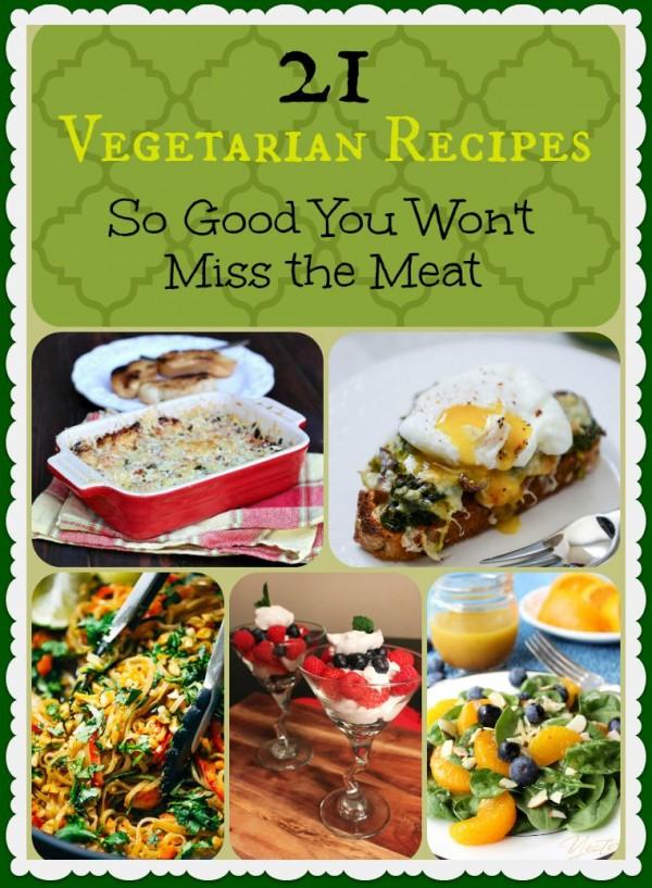 21 Vegetarian Recipes