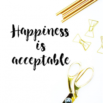Happiness is Acceptable